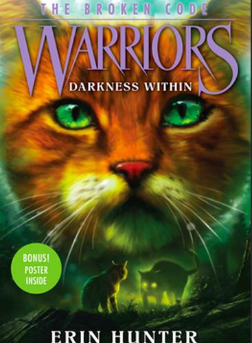 Warriors - The Broken Code - The Darkness Within